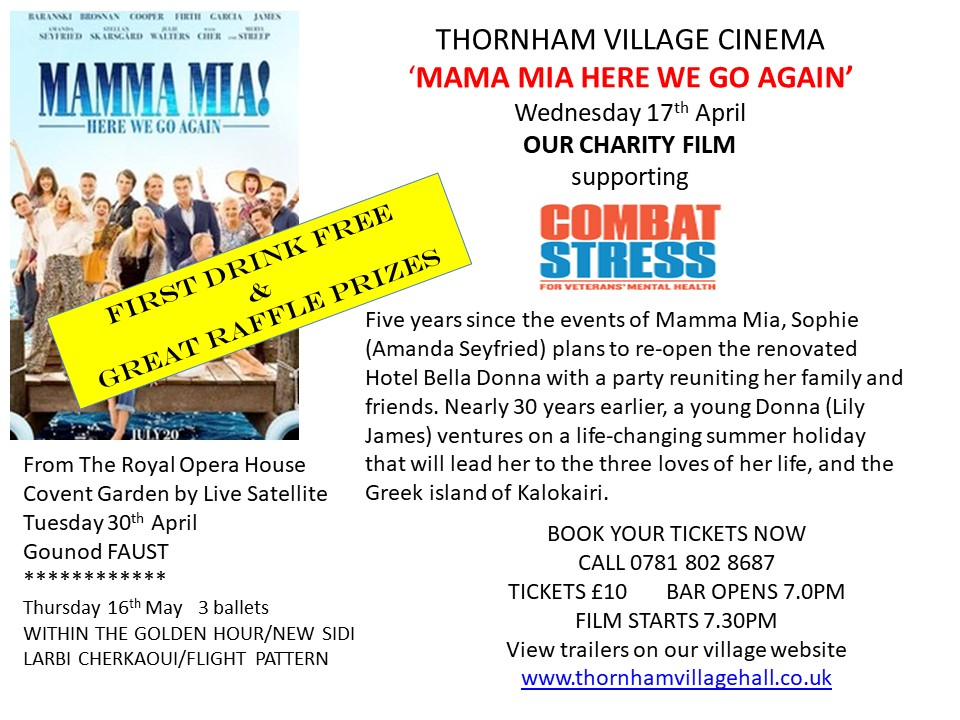 Mama Mia Here We Go Again - Village Cinema | Thornham Annual Charity Film showing 'Mama Mia Mere We Go Again'.  This year Thornham Annual Charity Film is supporting COMBAT STRESS the UK's leading charity for veterans' mental health. - Dalegate Market | Shopping & Café, Burnham Deepdale, North Norfolk Coast, England, UK